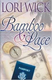 Bamboo & Lace Lori Wick