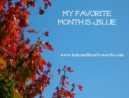 My Favorite Month is Blue-- October Sky